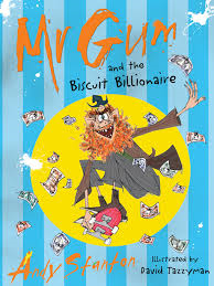 Mr Gum and the biscuit billionaire