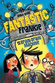 fantastic frankie and the brain drain machine