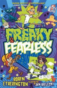 freaky and fearless
