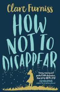 how-not-to-disappear-9781471120312_hr
